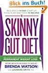 The Skinny Gut Diet: Balance Your Dig...