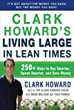 img - for By Clark Howard, Mark Meltzer, Theo Thimou: Clark Howard's Living Large in Lean Times: 250+ Ways to Buy Smarter, Spend Smarter, and Save Money book / textbook / text book