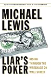 Michael Lewis Liar's Poker: Rising Through the Wreckage on Wall Street