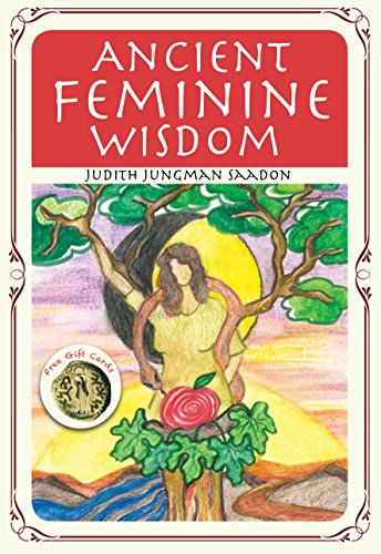 Ancient Feminine Wisdom: Inspired by Biblical Women (A Spiritual Journey of Growth)