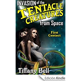 Invasion of the Tentacle Creatures from Space: First Contact (Sci-Fi Erotica)
