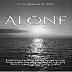Alone: Vision Series, Book 4 | Caroline Lyttle
