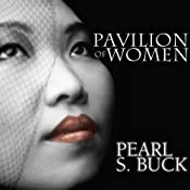 Pavilion of Women | [Pearl S. Buck]
