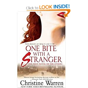 One Bite With A Stranger (The Others, Book 1) by Christine Warren