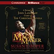 The Magic Maker: A Portrait of John Langstaff Creator of the Christmas Revels | [Susan Cooper]