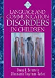 img - for Language and Communication Disorders in Children by Deena K. Bernstein (1997-01-13) book / textbook / text book