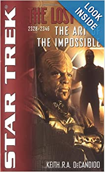 The Star Trek: The Lost era: 2328-2346: The Art of the Impossible (Star Trek Lost Era) by Keith R. A. DeCandido