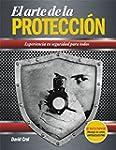 El arte de la protecci�n: Experiencia...