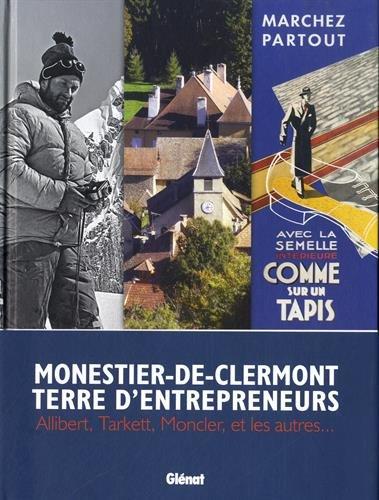 Monestier-de-Clermont, terre d'entrepreneurs