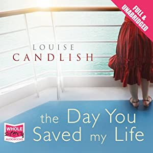 The Day You Saved My Life Audiobook