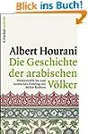 Die Geschichte der arabischen V�lker:...