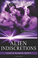 Alien Indiscretions: Volume 9 (Clans of Kalquor)