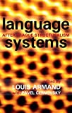 img - for Language Systems (After Prague Structuralism) book / textbook / text book