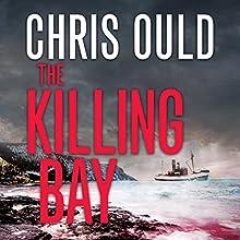 The Killing Bay: Foroyar Trilogy, Book 2 | Livre audio Auteur(s) : Chris Ould Narrateur(s) : Matt Addis