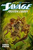 img - for Doc Savage: Phantom Lagoon (The Wild Adventures of Doc Savage) book / textbook / text book