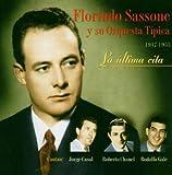 La Ultima Cita Florindo Sassone