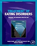 img - for Treatment of Eating Disorders: Bridging the research-practice gap book / textbook / text book