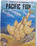 img - for Pacific Fish: An Educational Coloring Book book / textbook / text book