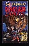 Ray Bradbury Presents: Dinosaur Samurai : A Novel (038076279X) by Leigh, Stephen