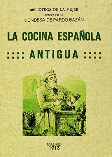 LA COCINA ESPAÑOLA ANTIGUA
