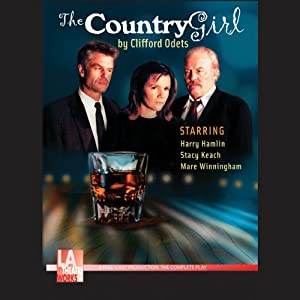 The Country Girl (Dramatized) | [Clifford Odets]