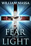Fear the Light: A Vampire Thriller