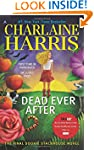 Dead Ever After: A Sookie Stackhouse...