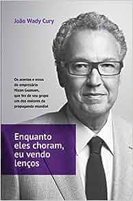 Enquanto Eles Choram, Eu Vendo Lencos (Em Portugues do Brasil): Joao