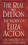 img - for The Real Mrs Beeton: The Story of Eliza Acton book / textbook / text book