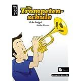 """Die Trompetenschule - Das moderne Lehr- und Lernkonzept f�r Anf�nger ab 8 Jahren! (Audio-CD)von """"Heiko Raubach"""""""