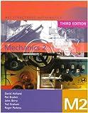 MEI Mechanics 2 Third Edition: v. 2 (MEI Structured Mathematics (A+AS Level))