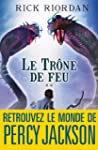 Le Tr�ne de feu:Kane chronicles 2