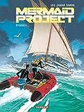 Mermaid Project T4 Épisode 4