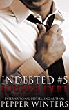 Fourth Debt (Indebted Book 5) (English Edition)