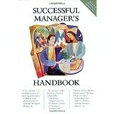 Successful Manager's Handbook: Develop Yourself Coach Othersby Kristie J. Nelson-Neuhaus