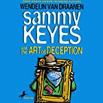Sammy Keyes and the Art of Deception | Wendelin Van Drannen