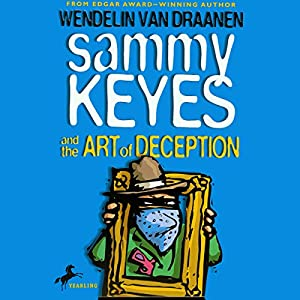 Sammy Keyes and the Art of Deception Audiobook