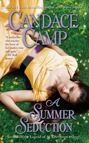 A Summer Seduction (Legend of St. Dwynwen) by Candace Camp