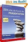 Zen oder die Kunst der Pr�sentation....
