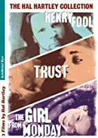 The Hal Hartley Collection (Trust / Henry Fool / The Girl From Monday) [DVD]