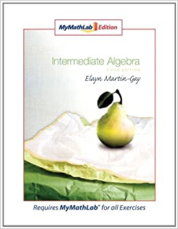 from Malachi intermediate algebra martin gay 4th edition