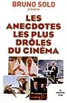 Anecdotes les plus droles du cinema