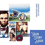 Heritage Of Our Country (Dramatized): Your Story Hour Album 6 |  Your Story Hour