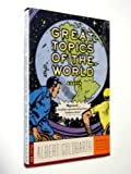 img - for Great Topics of the World: Essays book / textbook / text book