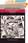 Beyond Feelings: Guide to Critical Th...