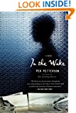 In the Wake: A Novel