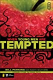 img - for When Young Men Are Tempted (invert) book / textbook / text book