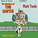 The Adventures of Tom Sawyer (       UNABRIDGED) by Mark Twain Narrated by Tim Behrens
