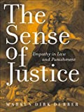 img - for The Sense of Justice (Critical America (New York University Hardcover)) book / textbook / text book