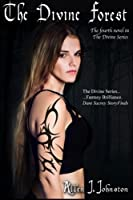 The Divine Forest (The Divine Series) (Volume 4)